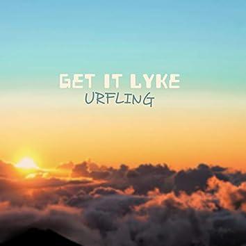 Get It Lyke