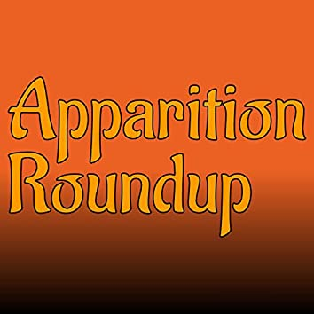 Apparition Roundup