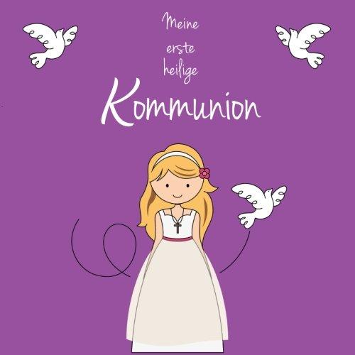 Meine erste heilige Kommunion: Gästebuch zur Kommunion
