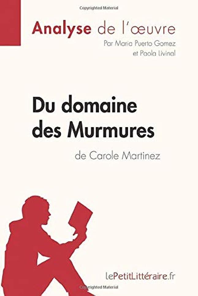 威する反射コアDu domaine des Murmures de Carole Martinez (Analyse de l'?uvre): Comprendre la littérature avec lePetitLittéraire.fr
