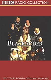 Blackadder II                   By:                                                                                                                                 Richard Curtis,                                                                                        Ben Elton                               Narrated by:                                                                                                                                 Rowan Atkinson,                                                                                        Tony Robinson,                                                                                        Full Cast                      Length: 2 hrs and 52 mins     12 ratings     Overall 5.0