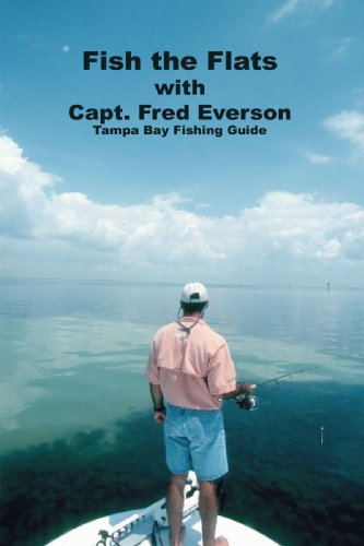 Fish the Flats: Tampa Bay Fishing Guide