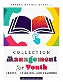 Collection Management for Youth: Equity, Inclusion, and Learning