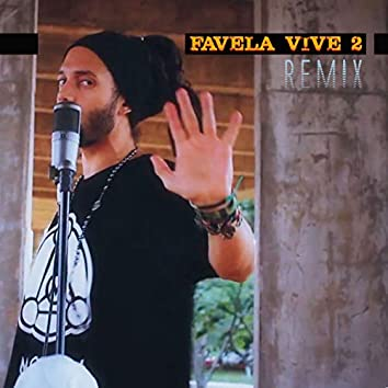 Favela Vive 2 - Remix