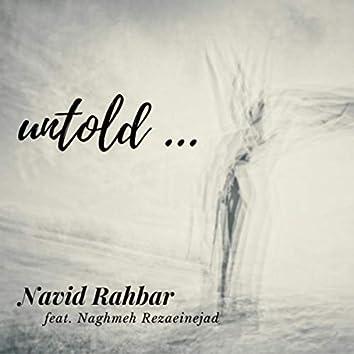 untold...