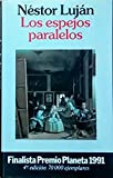 Los espejos paralelos (Autores Españoles e Iberoamericanos)