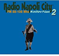 Vol. 2-Radio Napoli City