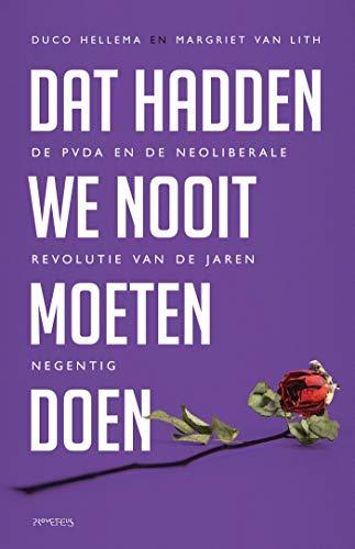 Dat hadden we nooit moeten doen (Dutch Edition)