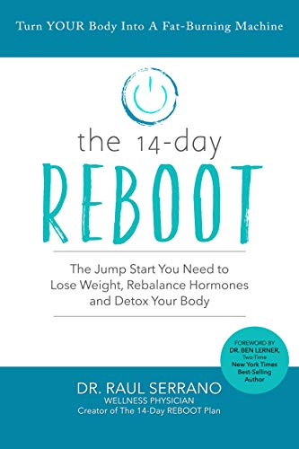 The 14-Day Reboot: The Jump-Start You Need to Lose Weight, Rebalance Hormones and Detox Your Body (English Edition)
