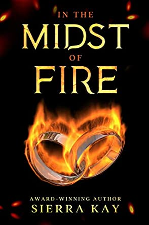 In The Midst of Fire