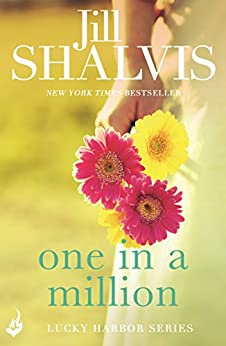 One in a Million: Another sexy and fun romance from Jill Shalvis! (Lucky Harbor Book 12) (English Edition) par [Jill Shalvis]