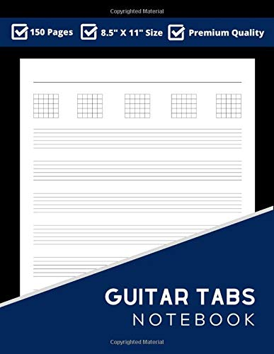 Guitar Tabs Notebook: Guitar Tablature Journal 8.5' X 11' 150 Pages