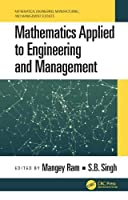 Mathematics Applied to Engineering and Management Front Cover