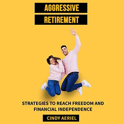 Aggressive Retirement Titelbild
