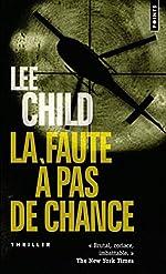 La Faute à pas de chance de Lee Child