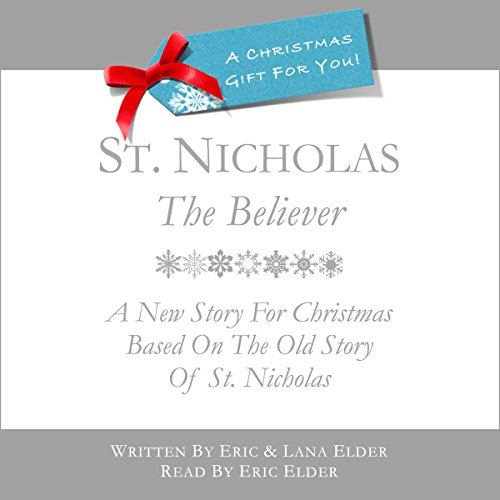St. Nicholas, The Believer audiobook cover art