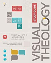 Visual Theology Study Guide: Seeing and Understanding the Truth About God
