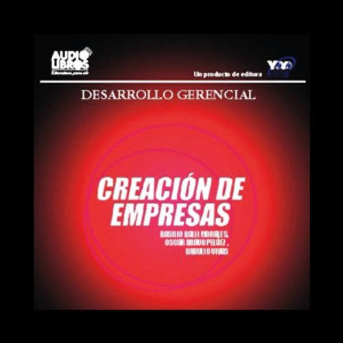 Creacion de Empresas [The Start of a New Business] audiobook cover art