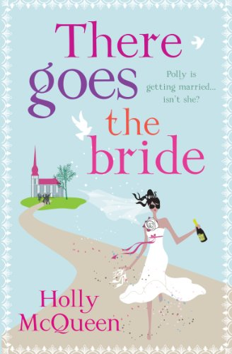 There Goes the Bride (English Edition)