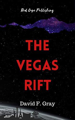 The Vegas Rift by [David F. Gray]