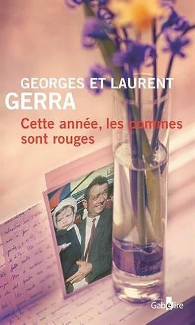 Cette année les pommes sont rouges de Laurent et Georges Gerra