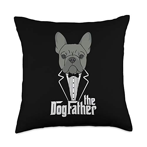 Frenchie Bulldog Mom & Dad Pet Lover Gifts The Dogfather French Bulldog Dad Frenchie Papa Gift Throw Pillow, 18x18, Multicolor