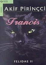 Francis, türk. Ausgabe