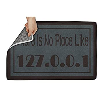 LONGPOIIEQC 31 x19  Inch Doormat No Slip There is No Place Like 127.0.0.1 Absorbent Indoor Durable Custom Personalized Easy Clean Pets Front Welcome Entrance Rugs