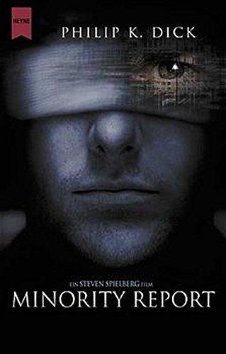 Minority Report: Das Buch zum Film (Heyne Allgemeine Reihe (01))