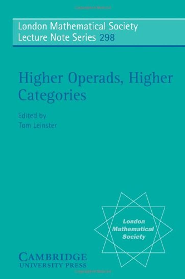 ゴミ箱を空にする火薬胚芽Higher Operads, Higher Categories (London Mathematical Society Lecture Note Series)