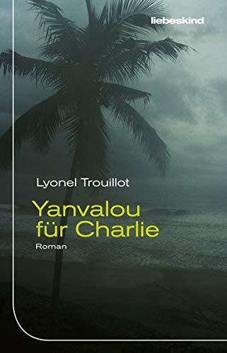 Yanvalou für Charlie: Roman