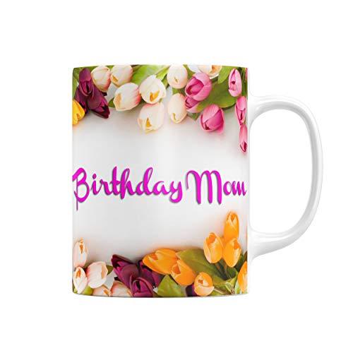 Mom Coffee Mug Happy Birthday - Together Forever (Model 1)