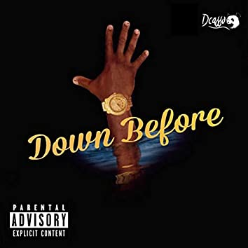 Down Before