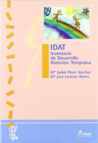 I.D.A.T. Inventario de desarrollo atención temprana: Libro + Inventarios (Psicología)