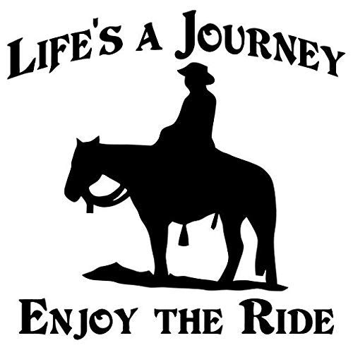 Life's A Journey Enjoy The Ride Cowboy Western - Sticker Graphic -...
