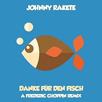 Danke für den Fisch (Frederic Choppin Remix)
