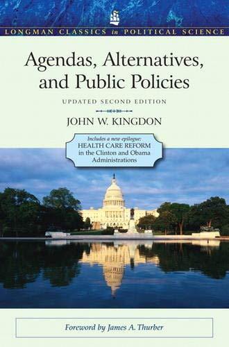 Agendas, Alternatives, and Public Policies, Update...