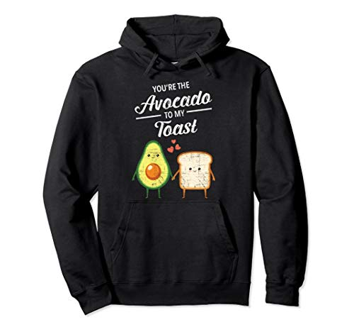 You're The Avocado To My Toast - Pärchen Paar Valentinstag Pullover Hoodie