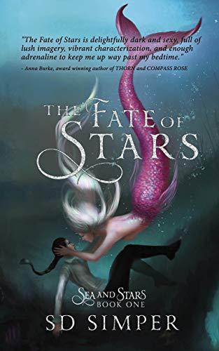 The Fate of Stars: A Fantasy Lesbian Romance (Sea and Stars Book 1)