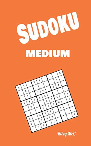 Compare Textbook Prices for Sudoku Medium: Activity Book Beautifully Organized 320 Medium Sudoku Puzzles and Solutions Sudoku Puzzles For Adults Travel Format 5x8  ISBN 9785264352645 by MCC, Bitzy