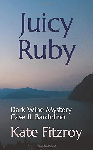 JUICY RUBY: Dark Wine Mystery    Case 11: Bardolino