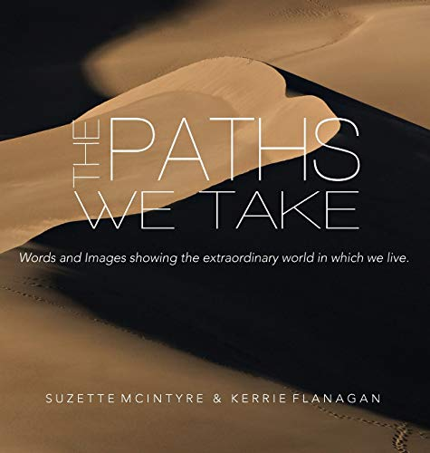 The Paths We Take: A Words & Images Coffee Table Book (2)