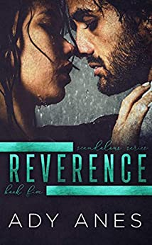 Reverence (Scandalous Series Book 5) by [Ady Anes]
