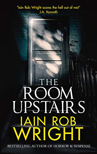 The Room Upstairs: A Chilling Horror Novel
