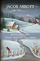 Jonas Ở Trang Trại Vào Mùa Đông: Jonas on a Farm in Winter, Vietnamese edition