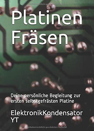 Platinen Fräsen: Deine persönliche Begleitung zur ersten selbstgefrästen Platine