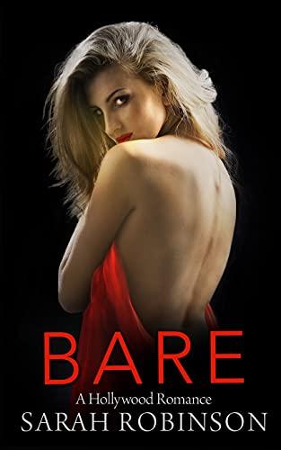 Bare: A Hollywood Romance