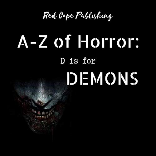 D Is for Demons: A to Z of Horror, Book 4