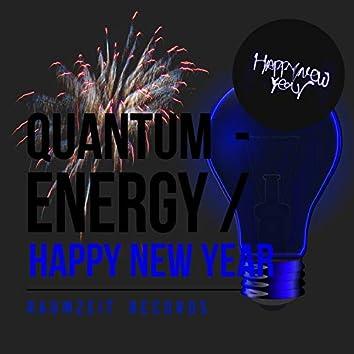 Quantum - Energy Happy New Year