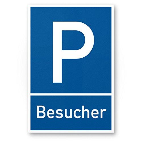 Parkplatz Besucher, Gäste Kunststoff Schild (blau, 20 x 30cm), Hinweisschild Besucherparkplatz, Gästeparkplatz, Parkplatzschild Reserviert - Parkplatz freihalten, vermietet, Parkverbot Falschparker